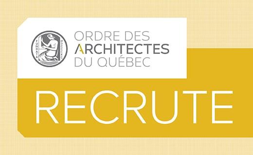 L'Ordre des architectes du Québec recrute