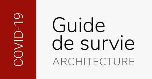 COVID-19 : nouvel outil pour la communauté architecturale